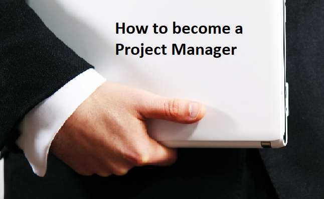 be a project manager